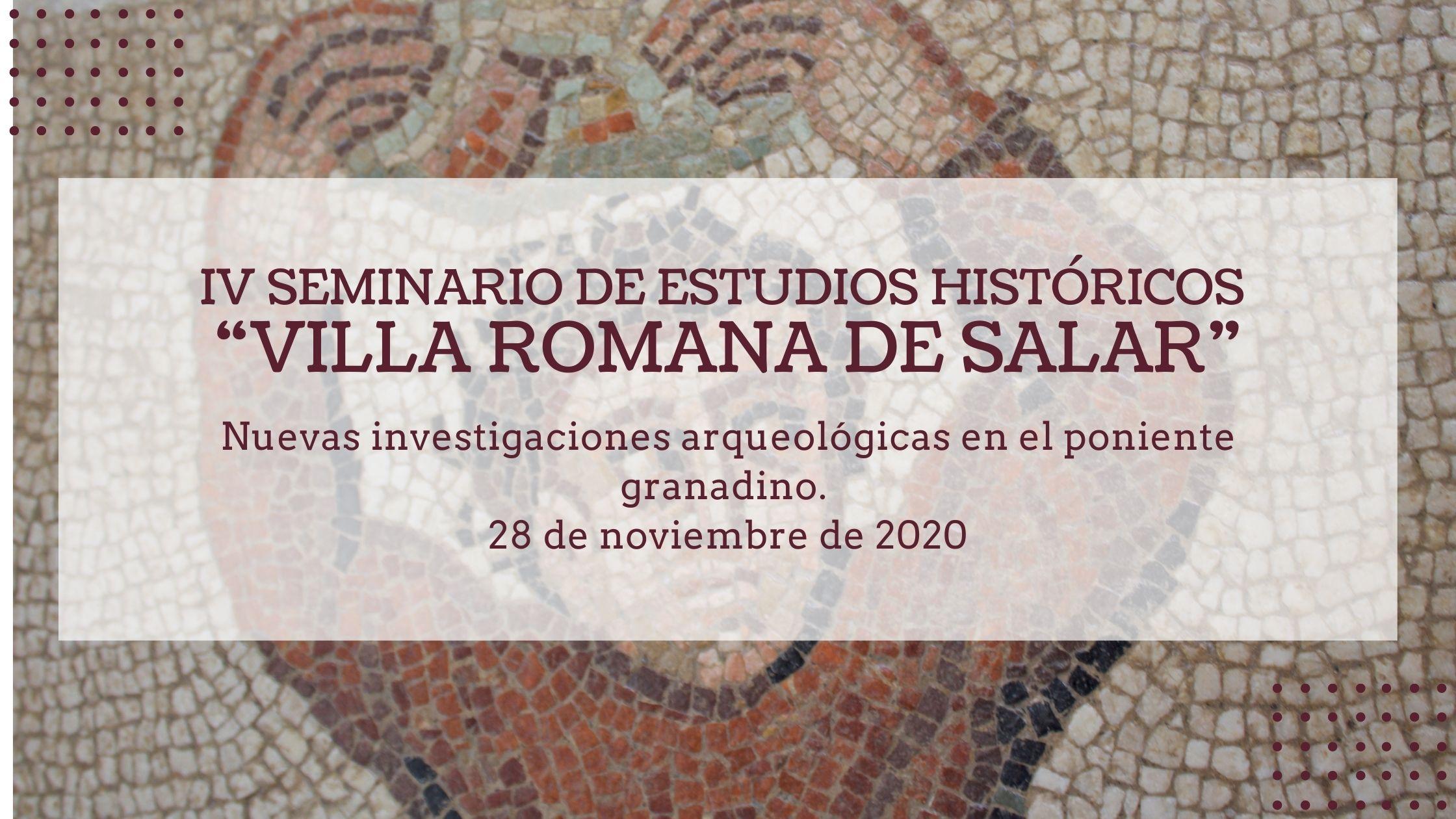 IV Seminario De Estudios Históricos Villa Romana de Salar